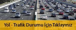 yol trafik durumu